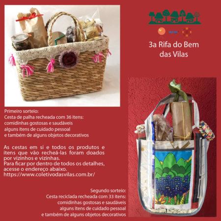 3a Rifa sorteando duas cestas com doações de vizinhos